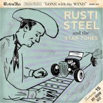 CD - Rusti Steel & The Star Tones - Gone With The Wind