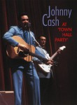 DVD - Johnny Cash - At Town Hall Party, 1958 & 1959
