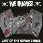 CD - Quakes - Last Of The Human Beings