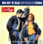 CD - Red Hot & Blue - Northwood EP