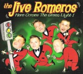 CD - Jive Romeros - Here Comes The Green Light