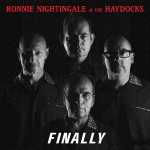 CD - Ronnie Nightingale & The Haydocks - Finally