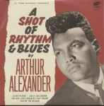 Single - Arthur Alexander - A Shot Of Rhythm & Blues