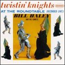 CD - Bill Haley - Twistin' Knights At The Roundtable