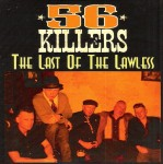 CD - 56 Killers - The Last of the Lawless