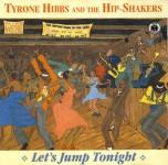 CD - Tyron Hibbs & The Hip-Shakers - Let?s Jump Tonight