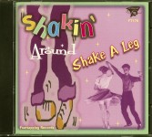 CD - Shakin Around - Shake A Leg