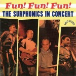 CD - Surphonics - Fun Fun Fun, Surphonics In Concert