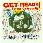 LP - Sunny Domestozs - Get Ready For The Getready!
