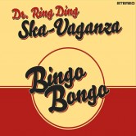 CD - Dr. Ring Ding Ska-Vaganza - Bingo Bongo
