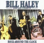 CD - Bill Haley & His Comets - Rock Around The Clock