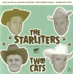 Single - Starliters - Two Cats
