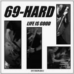 LP - 69-Hard - Life Is Good