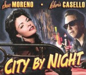 CD - Sue Moreno und Chris Casello - City By Night