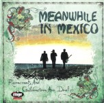 LP - Meanwhile In Mexico - Rosencrants And Guildenstern Are Deaf