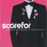 CD - Scorefor - Three Chord Symphony