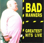 CD - Bad Manners - Greatest Hits Live