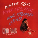 CD-5 - Connie Francis - White Sox, Pink Lipstick And..