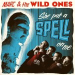 LP - Marc & The Wild Ones - She Put A Spell On Me