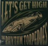 CD - Rhythm Torpedoes - Let's Get High