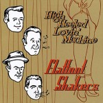 CD - Flatfoot Shakers - High Heeled Lovin' Machine