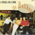Single - Bellhops - A Nickel And A Dime