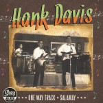 Single - Hank Davis- Sleazy - One Way Track