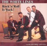 CD - White Lines - Rock'n'Roll Is Back!
