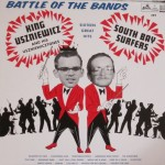 LP - King Uszniewicz & His Uszniewicztones vs the South Bay Surfers - Battle Of The Bands