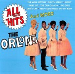 CD - Orlons - All Their Hits And More