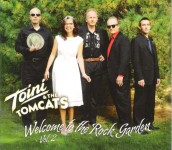 CD - Toini & The Tomcats - Welcome To The Rock Garden Vol. 2