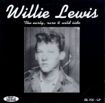 LP - Willie Lewis - The Early, Rare and Wild Side
