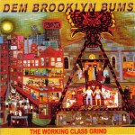 CD - Dem Brooklyn Bums - The Working Class Grind