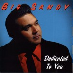 CD - Big Sandy & His Fly-Rite Boys - Dedicated to You (Big Sandy