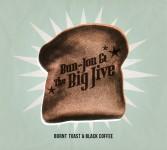 CD - Bun-Jon & The Big Jive - Burnt Toast & Black Coffee