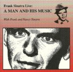 CD - Frank Sinatra - A Man And His Music (Live)