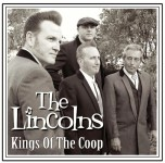 CD - Lincolns - King Of The Coop
