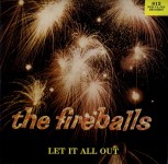 LP - Fireballs - Let it all out
