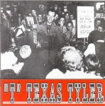 CD - T. Texas Tyler -