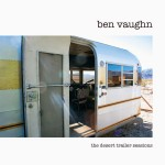 LP - Ben Vaughn - The Desert Trailer Sessions
