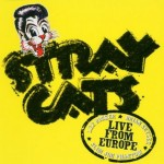 CD - Stray Cats - Recorded Live In Turku 10th July 2004