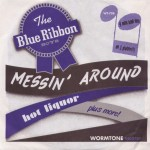 Single - Blue Ribbon Boys - Messin'Around, That Girl Of Mine, Hot Liquor, I Love A Woman
