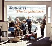 CD - Crystalairs - Westwärts