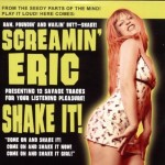 CD - Screamin Eric - Shake It!
