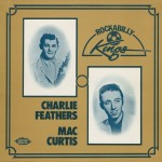 CD - Charlie Feathers & Mac Curtis - Rockabilly Kings