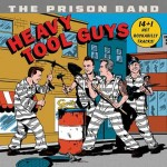 CD - Prison Band - Heavy Tool Guys
