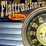 CD - Flattrakkers - High Octane