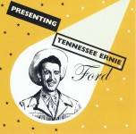 CD - Tennessee Ernie Ford - Presenting Tennessee Ernie