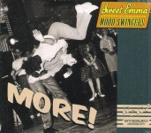 CD - Sweet Emma And The Mood Swingers - More!