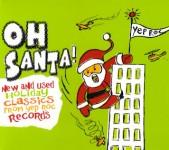 CD - VA - Oh Santa! - New And Used Holiday Classics From Yep Roc Records